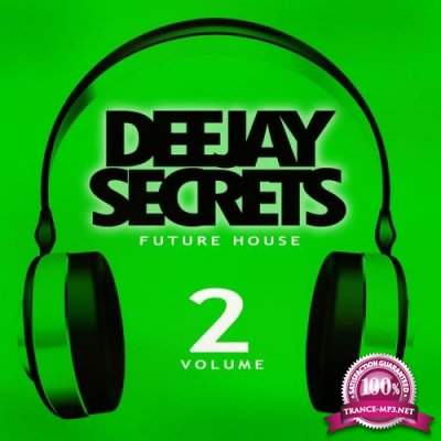 Deejay Secrets: Future House Vol 2 (2020)