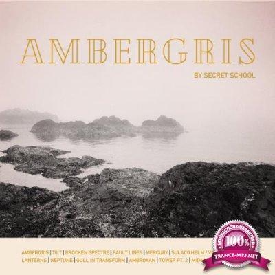 Secret School - Ambergris (2020)