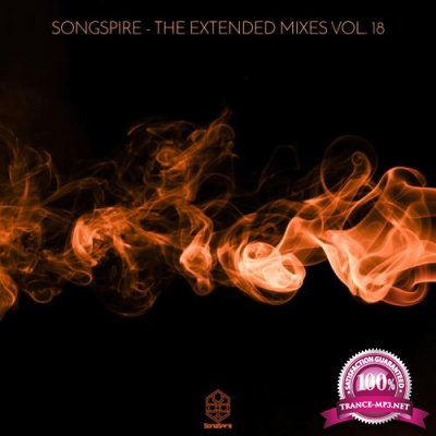 Songspire Records - The Extended Mixes Vol 18 (2020)