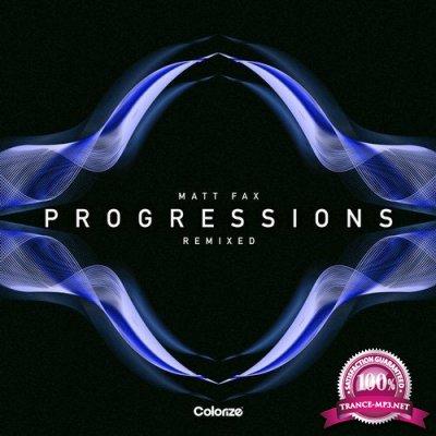 Matt Fax - Progressions (Remixed) (2020)