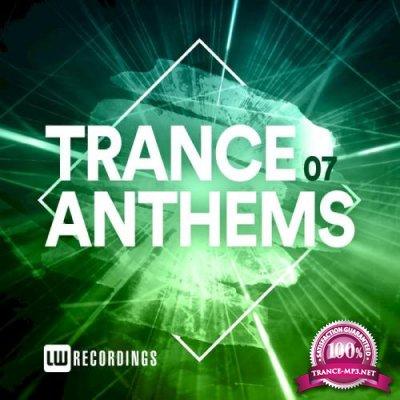 LW Recordings - Trance Anthems, Vol. 07 (2020)