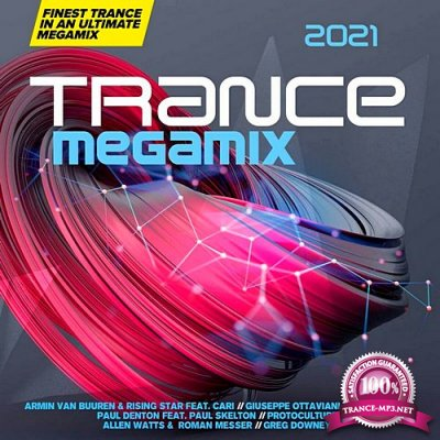 Trance Megamix 2021 (Extended Version) (2020) FLAC
