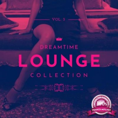 Dreamtime Lounge Collection, Vol. 3 (2020)