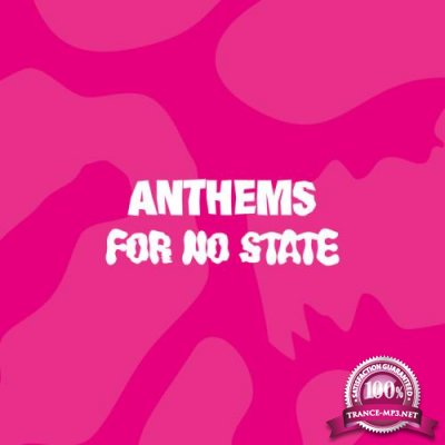 Anthems For No State (2020)