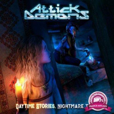 Attick Demons - Daytime Stories... Nightmare Tales (2020) FLAC