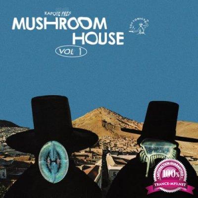 Kapote Presents: Mushroom House Vol 1 (2020)