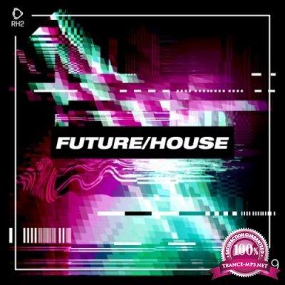 Future/House #19 (2020)