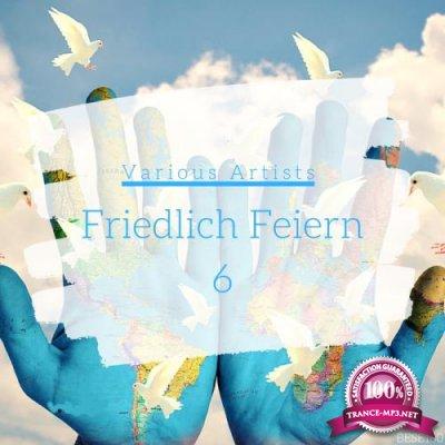 Friedlich Feiern, Vol. 06 (2020)