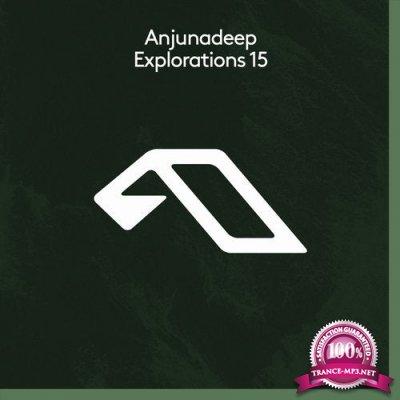Anjunadeep Explorations 15 (2020)