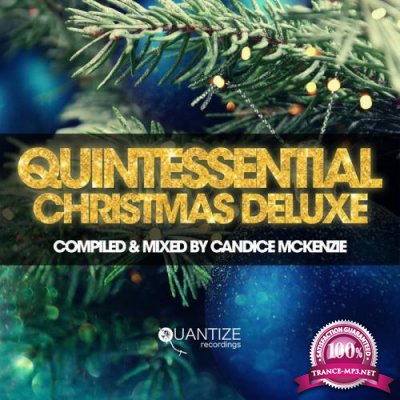 Quintessential Christmas Deluxe (Mixed By Candice MckenzieM) (2020)