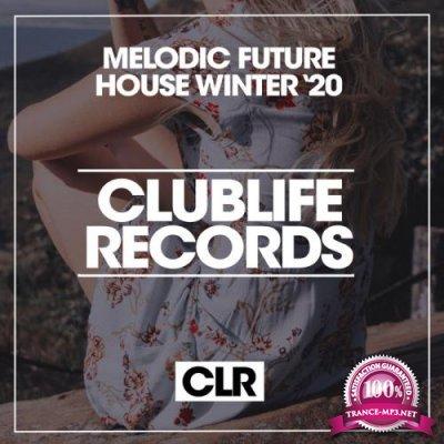 Melodic Future House Winter '20 (2020)