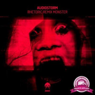 Audiostorm - Rhetoric Remix Monster (2020)