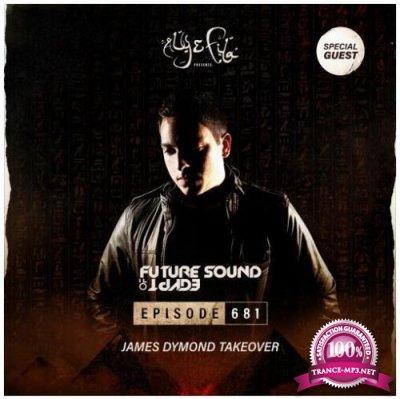 Aly & Fila - Future Sound Of Egypt 681 (2020) James Dymond Takeover