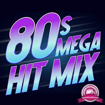 80s Mega Hit Mix (2020)