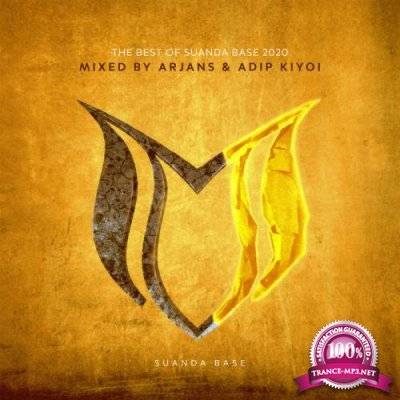 The Best Of Suanda Base 2020 (Mixed by Arjans & Adip Kiyoi) (2020)