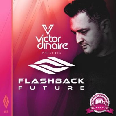 Victor Dinaire - Flashback Future 013 (2021-01-05)