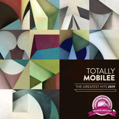Totally Mobilee - The Greatest Hits 2019 (2020)