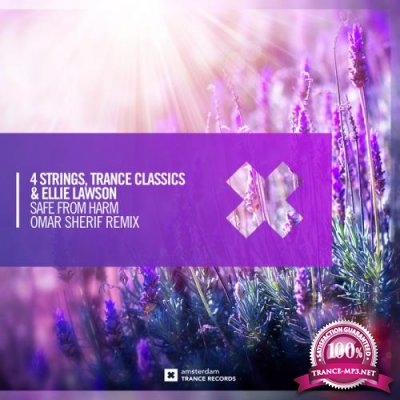 4 Strings & Trance Classics & Ellie Lawson - Safe From Harm (2021)
