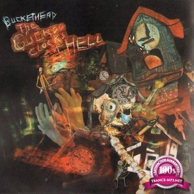 Buckethead - The Cuckoo Clocks Of Hell (2004) FLAC