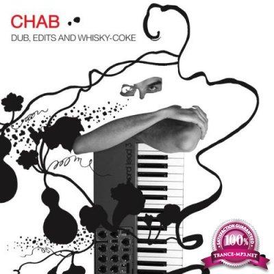 Chab - Dub Edits And Whisky-Coke (Remastered) (2020)
