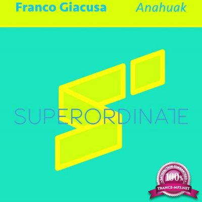Franco Giacusa - Anahuak (2021)