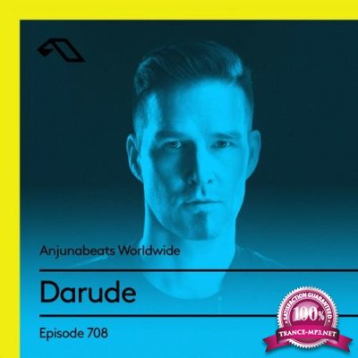 Darude - Anjunabeats Worldwide 708 (2021-01-11)
