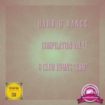 Hard & Dance Compilation Vol 41 (8 Club Hymns ESM) (2021)