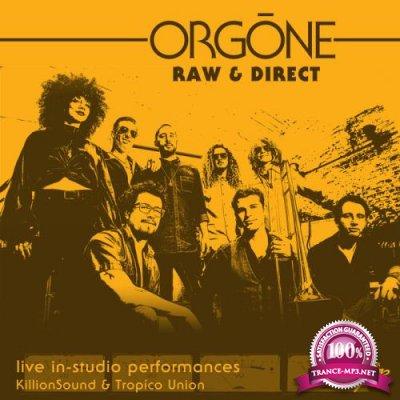 Orgone - Raw & Direct (2021)
