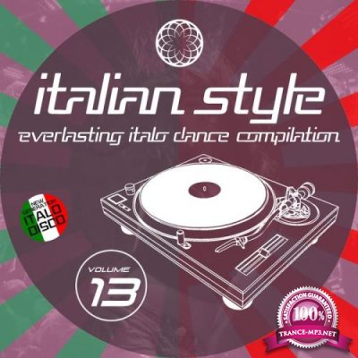Italian Style Everlasting Italo Dance Compilation Vol 13 (2021)