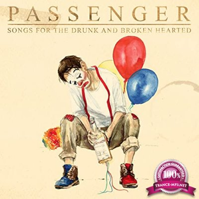 Passenger - Songs for the Drunk and Broken Hearted (Deluxe) (2020)