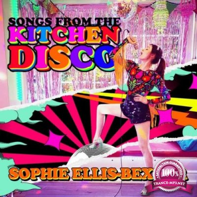 Sophie Ellis-Bextor - Songs From The Kitchen Disco (2020) FLAC