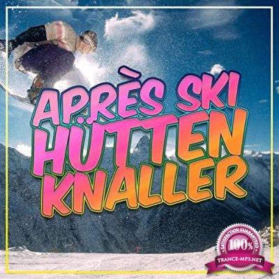 Apres Ski Huetten Knaller 2021 (2021)