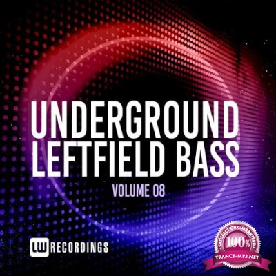 Underground Leftfield Bass Vol. 08 (2021)