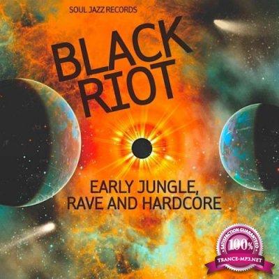 BLACK RIOT: Early Jungle, Rave & Hardcore (2020)