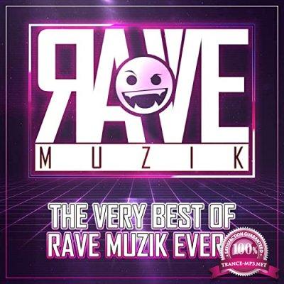 The Very Best of Rave Muzik Ever! (2021)
