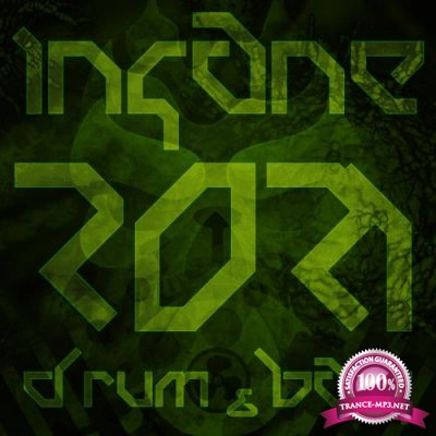 Insane Ambition Recordings - Insane Drum & Bass 2021 (2021)