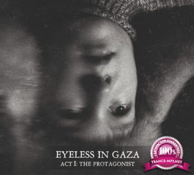 Eyeless In Gaza - Act I: The Protagonist (2020) FLAC