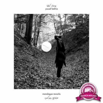 Yousef Kekhia - Monologue Reworks (2021)
