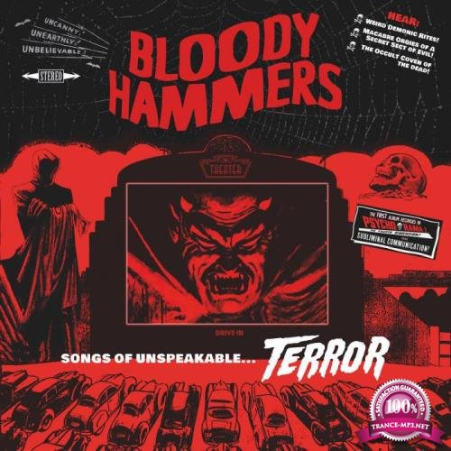 Bloody Hammers - Songs Of Unspeakable Terrors (2021) FLAC