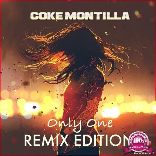 Coke Montilla - Only One (Remix Edition) (2021)