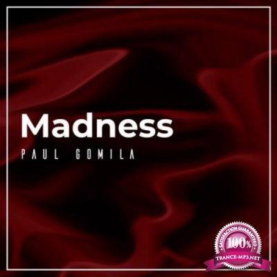 Paul Gomila - Madness (2021)
