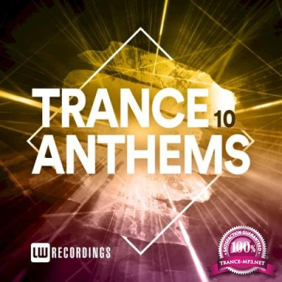 Trance Anthems Vol 10 (2021)