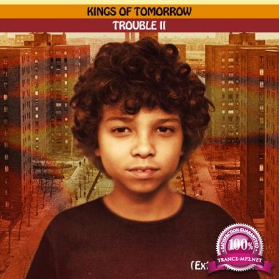 Kings of Tomorrow - TROUBLE II: Someplace In The Middle (Extended Mixes) (2021)