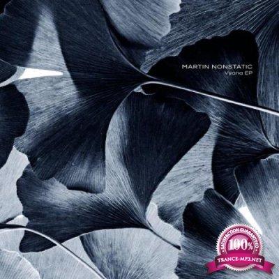 Martin Nonstatic - Vyana EP (2021)