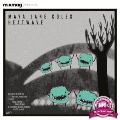 Mixmag Presents Maya Jane Coles: Heatwave Summer '13 (2021)