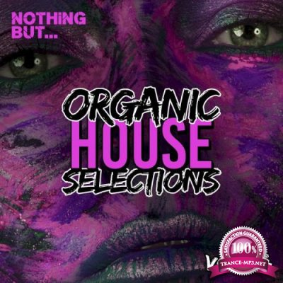 Nothing But... Organic House Selections, Vol. 04 (2021)