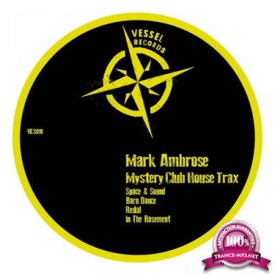 Mark Ambrose - Mystery Club House Trax (2021)