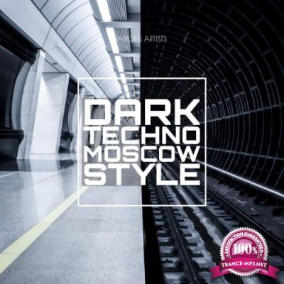 Dark Techno Moscow Style (2021)