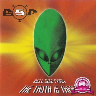Bell Size Park - The Truth Is There (2021)