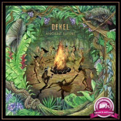 Dekel - Ancient Future (2021)